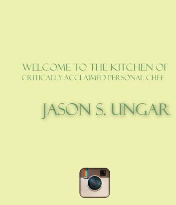 NYC Private Chef Jason S. Ungar<empty>